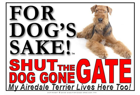 Image of For Dogs Sake! Image4 / Adhesive Vinyl Airedale Terrier Shut the Dog Gone Gate Sign