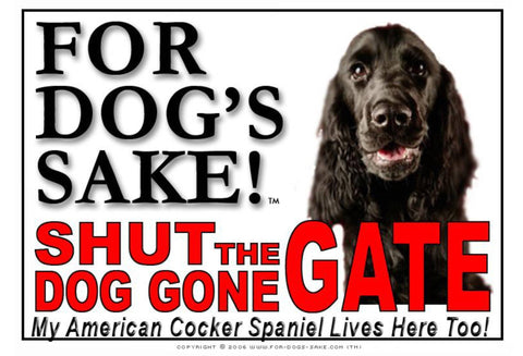 Image of For Dogs Sake! Image11 / Adhesive Vinyl American Cocker Spaniel Shut the Dog Gone Gate Sign