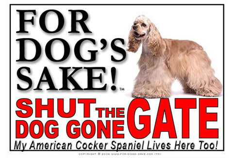 Image of For Dogs Sake! Image15 / Adhesive Vinyl American Cocker Spaniel Shut the Dog Gone Gate Sign