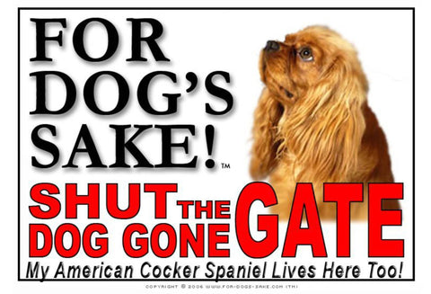 Image of For Dogs Sake! Image4 / Adhesive Vinyl American Cocker Spaniel Shut the Dog Gone Gate Sign