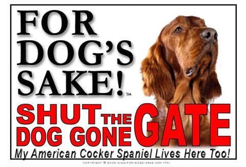Image of For Dogs Sake! Image6 / Adhesive Vinyl American Cocker Spaniel Shut the Dog Gone Gate Sign
