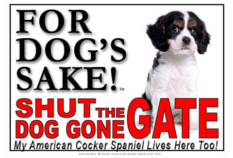 Image of For Dogs Sake! Image9 / Adhesive Vinyl American Cocker Spaniel Shut the Dog Gone Gate Sign