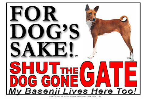 For Dogs Sake! Image1 / Adhesive Vinyl Basenji Shut the Dog Gone Gate Sign
