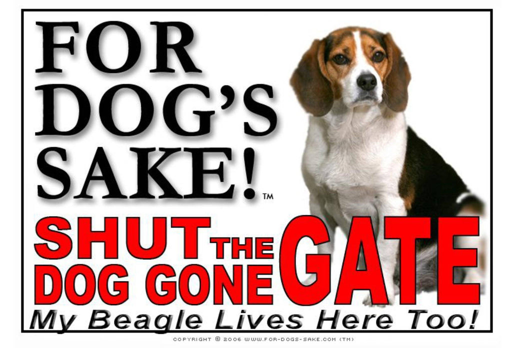 For Dogs Sake! Image1 / Adhesive Vinyl Beagle Hound Shut the Dog Gone Gate Sign
