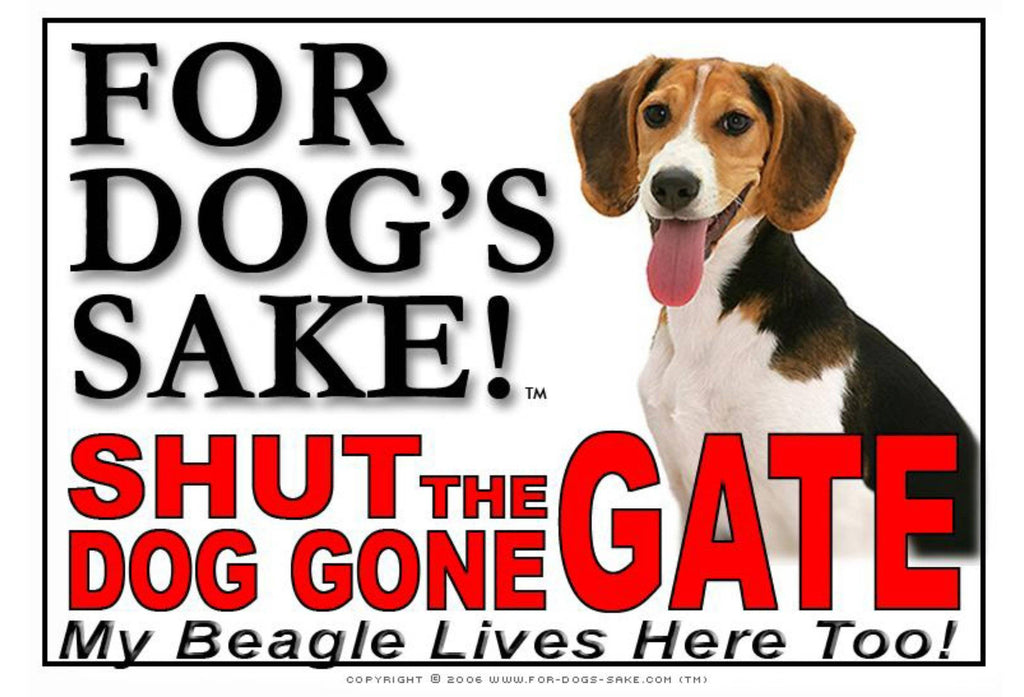 For Dogs Sake! Image2 / Adhesive Vinyl Beagle Hound Shut the Dog Gone Gate Sign