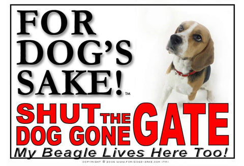 Image of For Dogs Sake! Image3 / Adhesive Vinyl Beagle Hound Shut the Dog Gone Gate Sign
