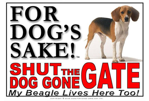 Image of For Dogs Sake! Image4 / Adhesive Vinyl Beagle Hound Shut the Dog Gone Gate Sign