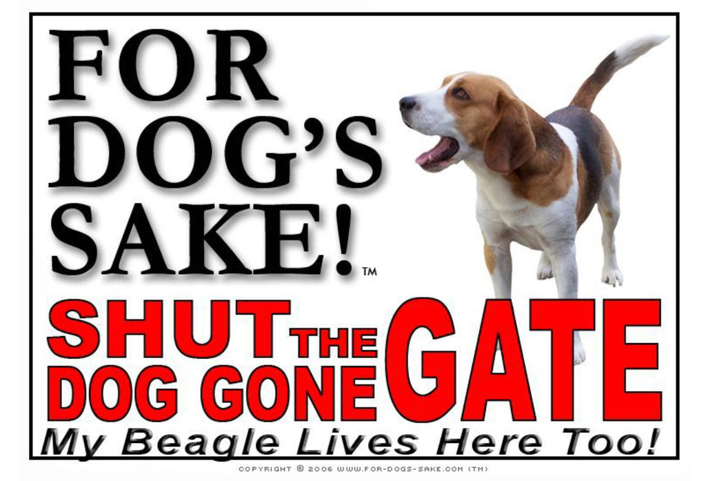 For Dogs Sake! Image6 / Adhesive Vinyl Beagle Hound Shut the Dog Gone Gate Sign