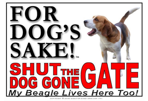 Image of For Dogs Sake! Image6 / Adhesive Vinyl Beagle Hound Shut the Dog Gone Gate Sign
