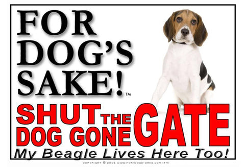Image of For Dogs Sake! Image7 / Adhesive Vinyl Beagle Hound Shut the Dog Gone Gate Sign