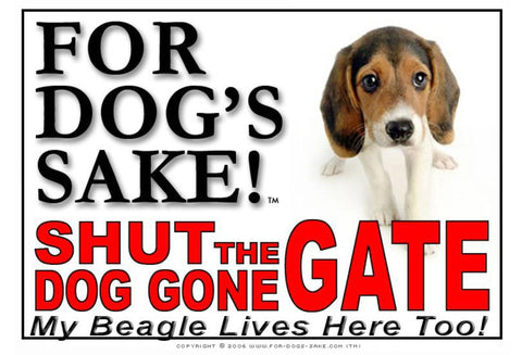 Image of For Dogs Sake! Image8 / Adhesive Vinyl Beagle Hound Shut the Dog Gone Gate Sign