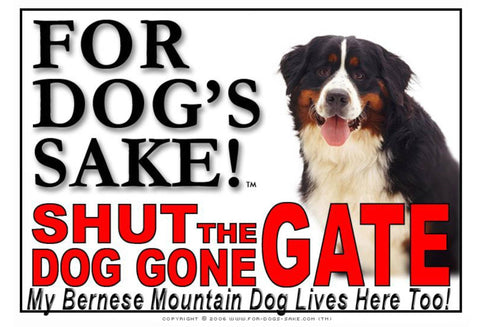 For Dogs Sake! Image3 / Adhesive Vinyl Bernese Mountain Dog Shut the Dog Gone Gate Sign