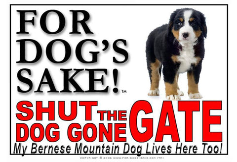 For Dogs Sake! Image4 / Adhesive Vinyl Bernese Mountain Dog Shut the Dog Gone Gate Sign
