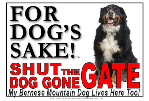 For Dogs Sake! Image5 / Adhesive Vinyl Bernese Mountain Dog Shut the Dog Gone Gate Sign