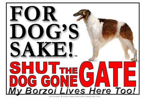For Dogs Sake! Image1 / Adhesive Vinyl Borzoi Shut the Dog Gone Gate Sign
