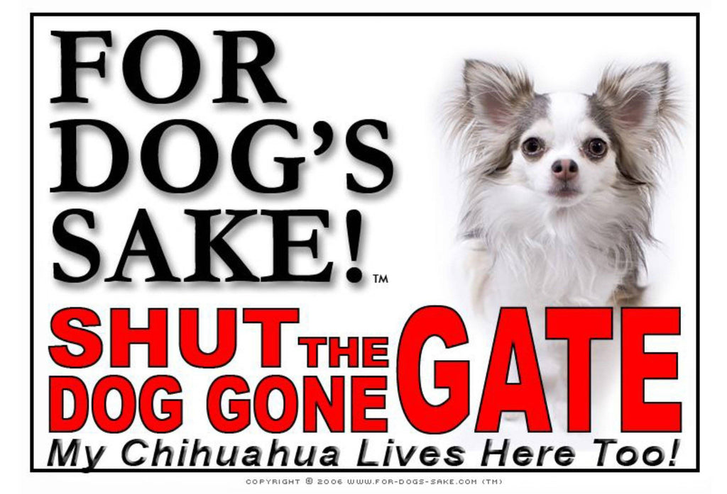 For Dogs Sake! Image10 / Adhesive Vinyl Chihuahua Shut the Dog Gone Gate Sign