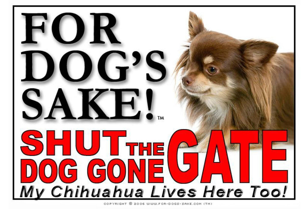 For Dogs Sake! Image12 / Adhesive Vinyl Chihuahua Shut the Dog Gone Gate Sign