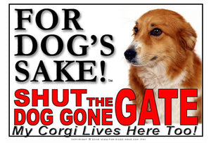 For Dogs Sake! Image1 / Adhesive Vinyl Corgis Shut the Dog Gone Gate Sign