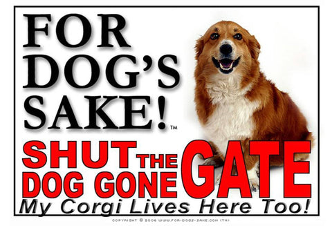 For Dogs Sake! Image2 / Adhesive Vinyl Corgis Shut the Dog Gone Gate Sign