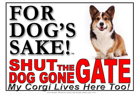 For Dogs Sake! Image3 / Adhesive Vinyl Corgis Shut the Dog Gone Gate Sign