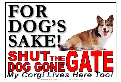 For Dogs Sake! Image4 / Adhesive Vinyl Corgis Shut the Dog Gone Gate Sign