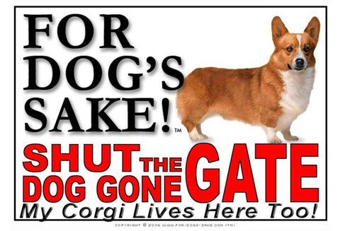 For Dogs Sake! Image5 / Adhesive Vinyl Corgis Shut the Dog Gone Gate Sign