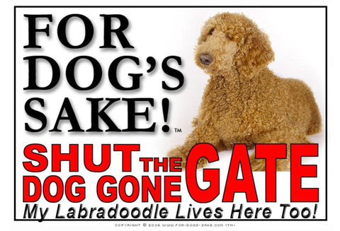 For Dogs Sake! Image1 / Adhesive Vinyl Labradoodle Shut the Dog Gone Gate Sign