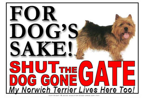 For Dogs Sake! Image1 / Adhesive Vinyl Norwich Terrier Shut the Dog Gone Gate Sign