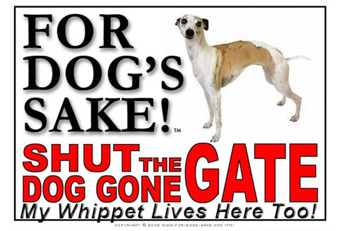 For Dogs Sake! Image1 / Adhesive Vinyl Whippet Shut the Dog Gone Gate Sign