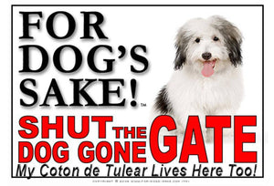 For Dogs Sake! Image1 / Adhesive Vinyl Coton de Tulear Shut the Dog Gone Gate Sign