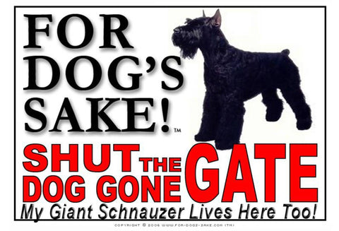 For Dogs Sake! Image1 / Adhesive Vinyl Giant Schnauzer Shut the Dog Gone Gate Sign