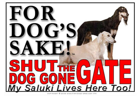 For Dogs Sake! Image1 / Adhesive Vinyl Saluki Shut the Dog Gone Gate Sign