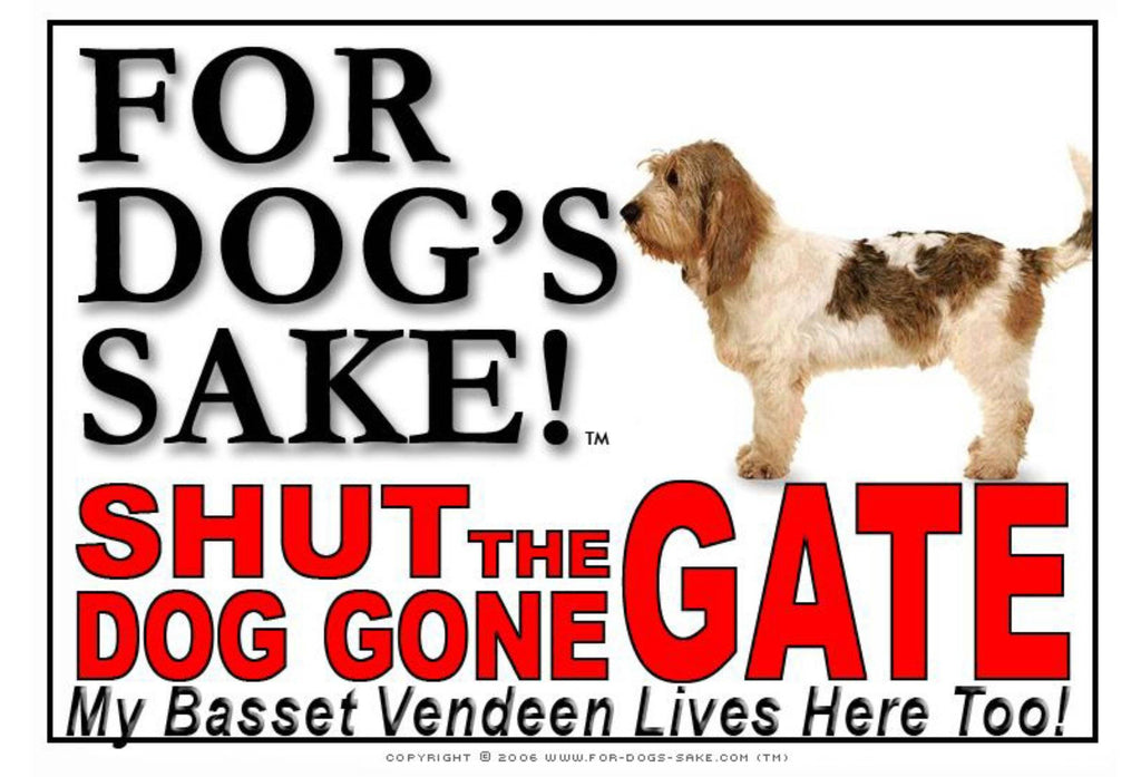 For Dogs Sake! Image1 / Adhesive Vinyl Basset Griffon Vendeen Shut the Dog Gone Gate Sign