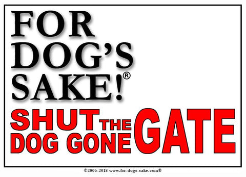 For Dogs Sake! Default Title Customize Your Very Own Shut the Dog Gone Gate Sign