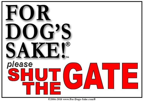 For Dogs Sake! Default Title Customize Your Very Own Shut the Gate Sign