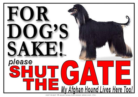 For Dogs Sake! Image2 / Adhesive Vinyl Afghan Hound Shut the Gate Sign