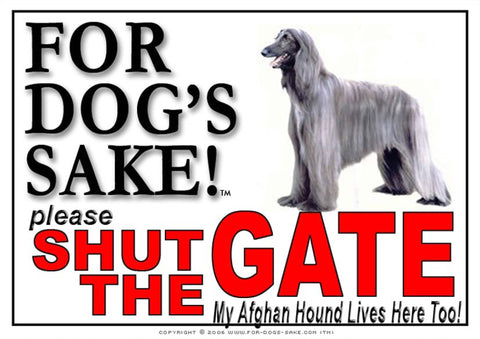 For Dogs Sake! Image4 / Adhesive Vinyl Afghan Hound Shut the Gate Sign