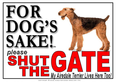 For Dogs Sake! Image1 / Adhesive Vinyl Airedale Terrier Shut the Gate Sign