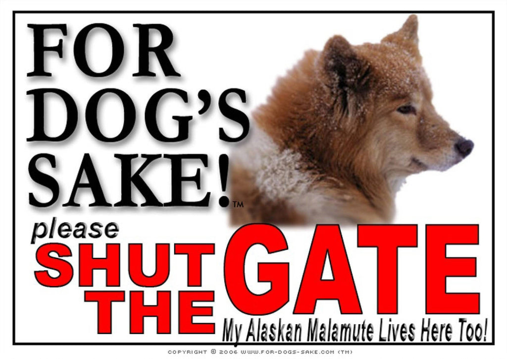 For Dogs Sake! Image1 / Adhesive Vinyl Alaskan Malamute Shut the Gate Sign