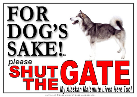 Image of For Dogs Sake! Image2 / Adhesive Vinyl Alaskan Malamute Shut the Gate Sign
