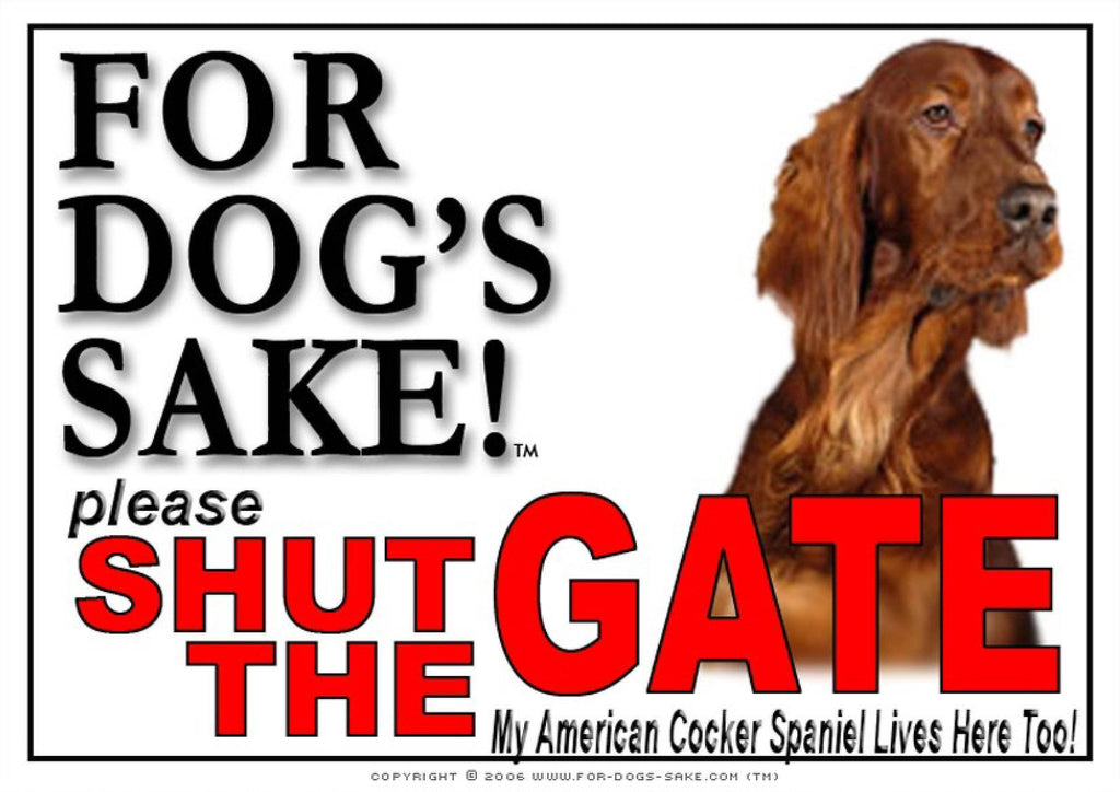 For Dogs Sake! Image1 / Adhesive Vinyl American Cocker Spaniel Shut the Gate Sign