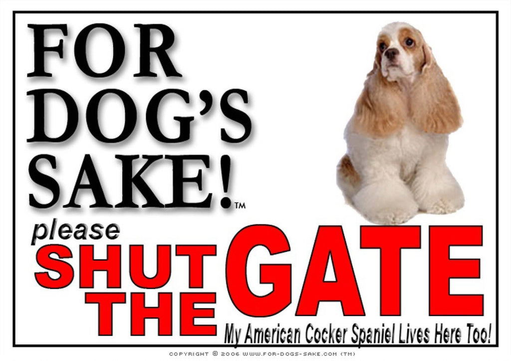 For Dogs Sake! Image2 / Adhesive Vinyl American Cocker Spaniel Shut the Gate Sign