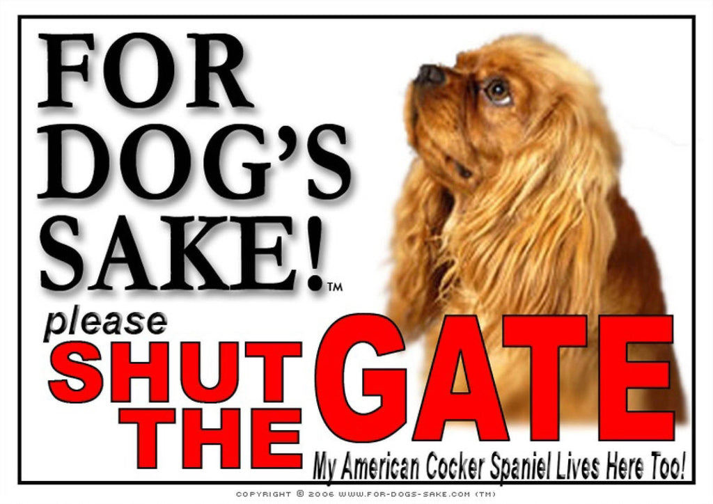 For Dogs Sake! Image4 / Adhesive Vinyl American Cocker Spaniel Shut the Gate Sign