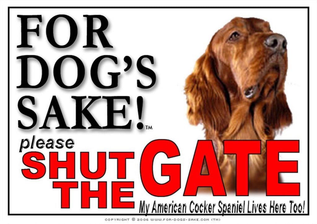 For Dogs Sake! Image6 / Adhesive Vinyl American Cocker Spaniel Shut the Gate Sign