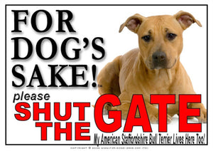 For Dogs Sake! Image1 / Adhesive Vinyl American Staffordshire Bull Terrier Shut the Gate Sign
