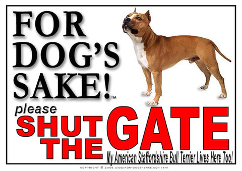 For Dogs Sake! Image3 / Adhesive Vinyl American Staffordshire Bull Terrier Shut the Gate Sign