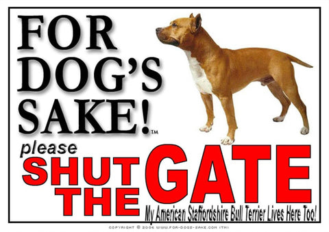 For Dogs Sake! Image4 / Adhesive Vinyl American Staffordshire Bull Terrier Shut the Gate Sign