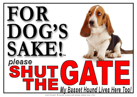 For Dogs Sake! Image1 / Adhesive Vinyl Basset Hound Shut the Gate Sign