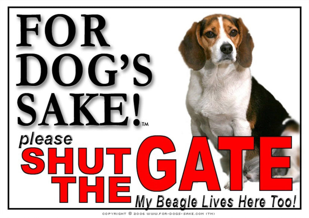 For Dogs Sake! Image1 / Adhesive Vinyl Beagle Hound Shut the Gate Sign