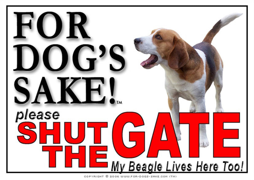 For Dogs Sake! Image6 / Adhesive Vinyl Beagle Hound Shut the Gate Sign